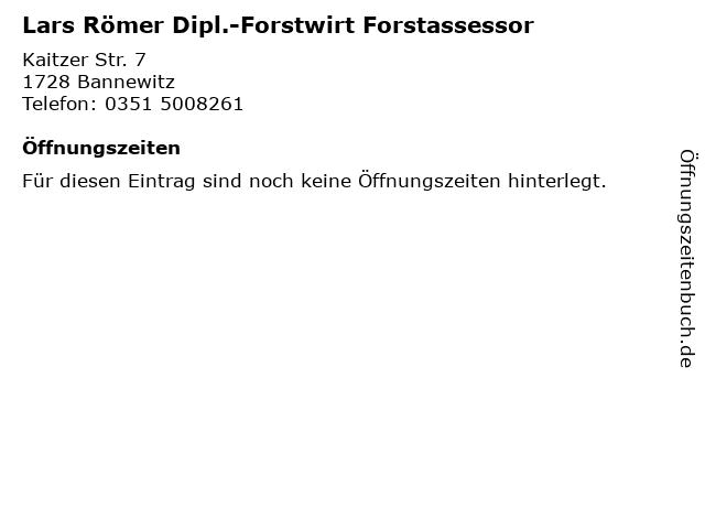 Lars Römer Dipl.-Forstwirt Forstassessor in Bannewitz: Adresse und Öffnungszeiten