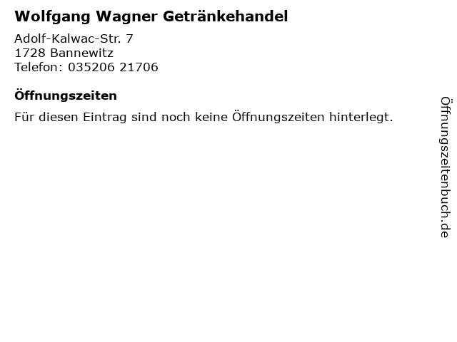 Wolfgang Wagner Getränkehandel in Bannewitz: Adresse und Öffnungszeiten