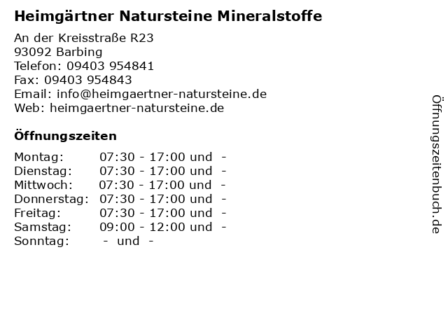 Heimgärtner Natursteine Mineralstoffe in Barbing: Adresse und Öffnungszeiten