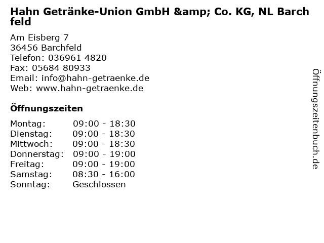 Hahn Getränke-Union GmbH & Co. KG, NL Barchfeld in Barchfeld: Adresse und Öffnungszeiten