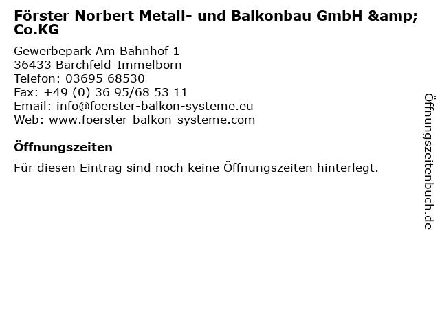 Förster Norbert Metall- und Balkonbau GmbH & Co.KG in Barchfeld-Immelborn: Adresse und Öffnungszeiten