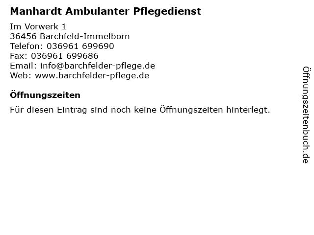 Manhardt Ambulanter Pflegedienst in Barchfeld-Immelborn: Adresse und Öffnungszeiten
