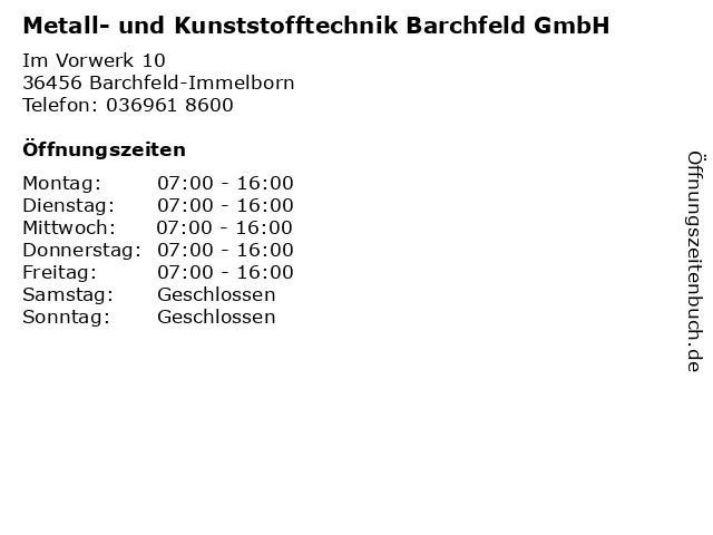 Metall- und Kunststofftechnik Barchfeld GmbH in Barchfeld-Immelborn: Adresse und Öffnungszeiten