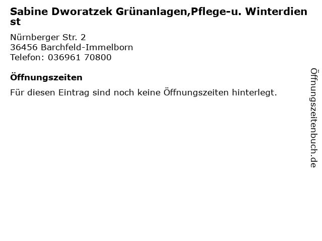 Sabine Dworatzek Grünanlagen,Pflege-u. Winterdienst in Barchfeld-Immelborn: Adresse und Öffnungszeiten
