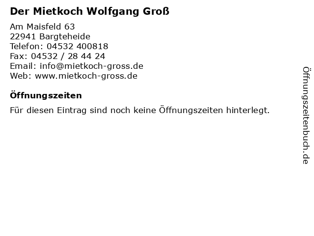 Der Mietkoch Wolfgang Groß in Bargteheide: Adresse und Öffnungszeiten