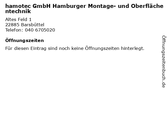 hamotec GmbH Hamburger Montage- und Oberflächentechnik in Barsbüttel: Adresse und Öffnungszeiten