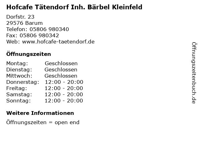 Hofcafe Tätendorf Inh. Bärbel Kleinfeld in Barum: Adresse und Öffnungszeiten