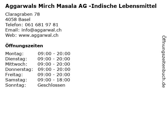Aggarwals Mirch Masala AG -Indische Lebensmittel in Basel: Adresse und Öffnungszeiten