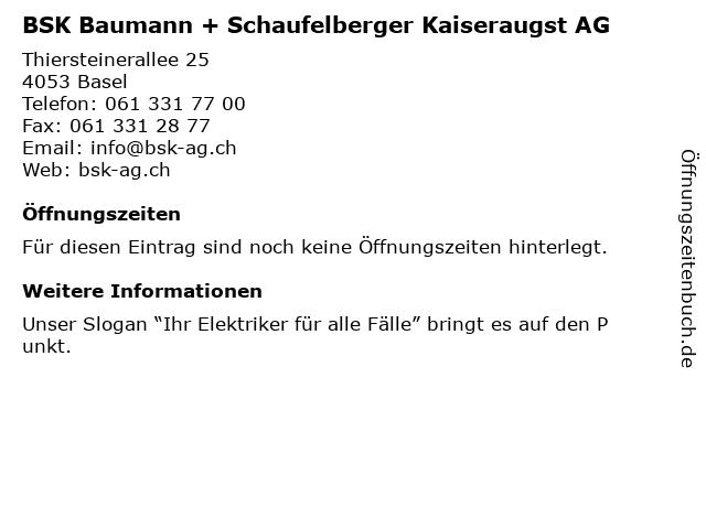 BSK Baumann + Schaufelberger Kaiseraugst AG in Basel: Adresse und Öffnungszeiten