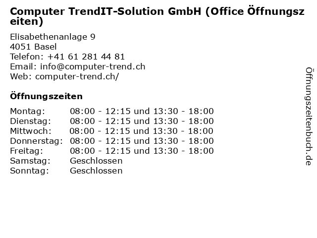 Computer TrendIT-Solution GmbH (Office Öffnungszeiten) in Basel: Adresse und Öffnungszeiten