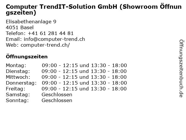 Computer TrendIT-Solution GmbH (Showroom Öffnungszeiten) in Basel: Adresse und Öffnungszeiten