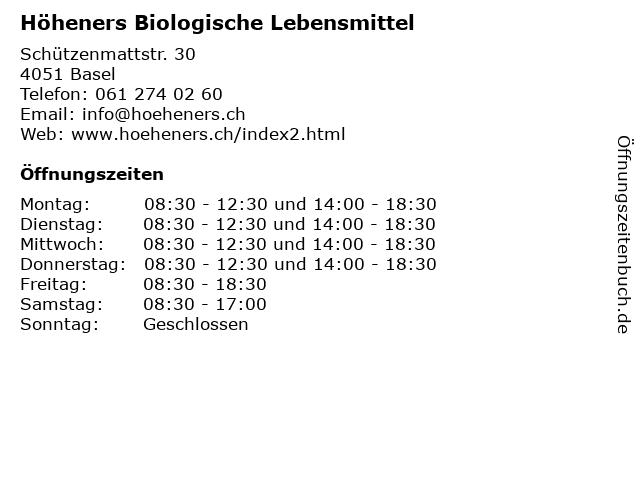 Höheners Biologische Lebensmittel in Basel: Adresse und Öffnungszeiten