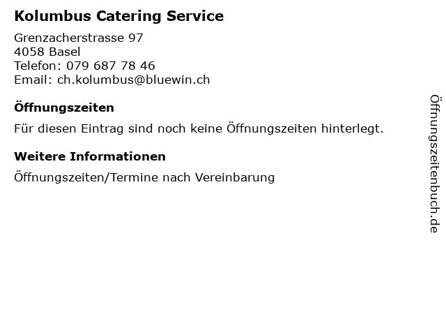 Kolumbus Catering Service in Basel: Adresse und Öffnungszeiten