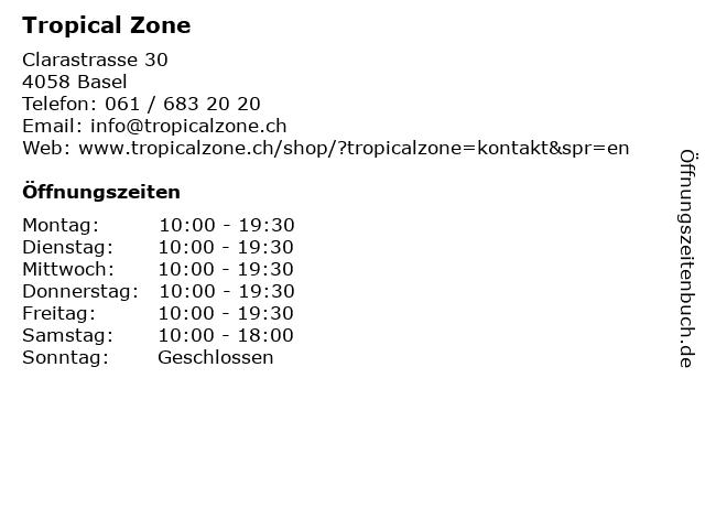 Tropical Zone in Basel: Adresse und Öffnungszeiten