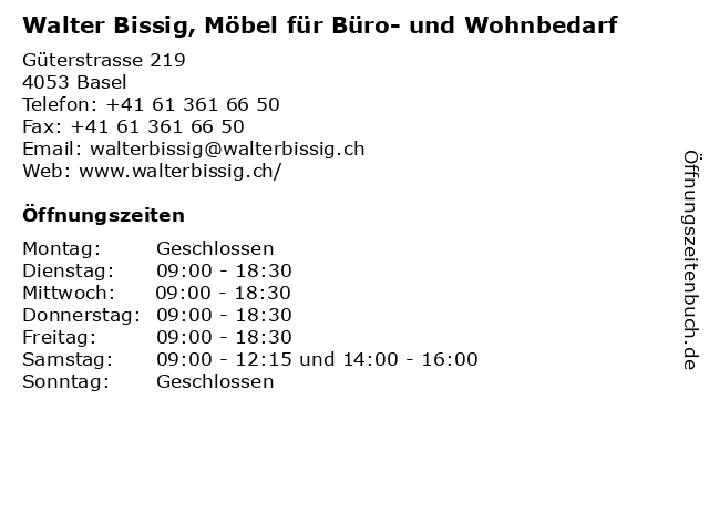 Walter Bissig, Möbel für Büro- und Wohnbedarf in Basel: Adresse und Öffnungszeiten