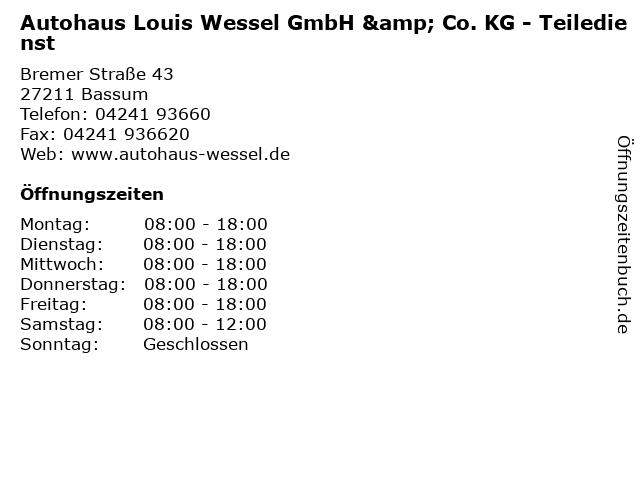 Autohaus Louis Wessel GmbH & Co. KG - Teiledienst in Bassum: Adresse und Öffnungszeiten