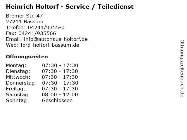 Heinrich Holtorf - Service / Teiledienst in Bassum: Adresse und Öffnungszeiten