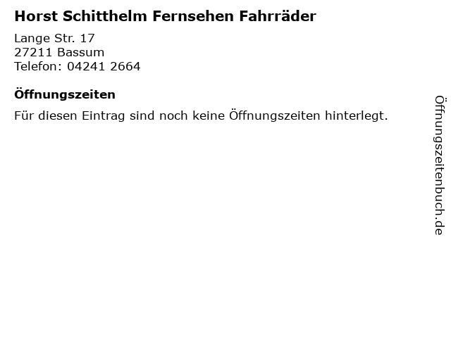 Horst Schitthelm Fernsehen Fahrräder in Bassum: Adresse und Öffnungszeiten