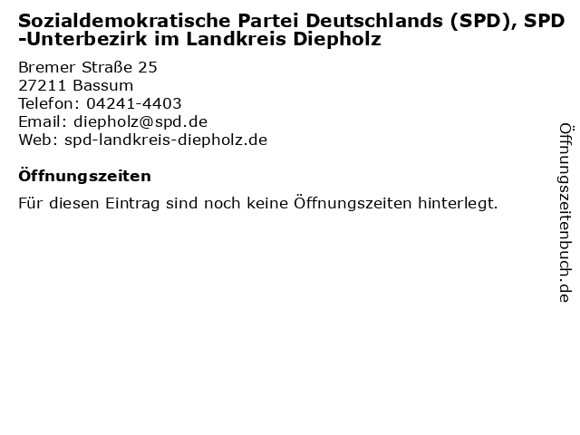 Sozialdemokratische Partei Deutschlands (SPD), SPD-Unterbezirk im Landkreis Diepholz in Bassum: Adresse und Öffnungszeiten