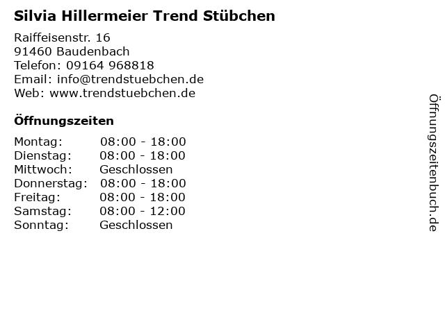 Silvia Hillermeier Trend Stübchen in Baudenbach: Adresse und Öffnungszeiten