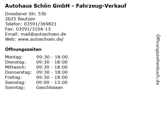 Autohaus Schön GmbH - Fahrzeug-Verkauf in Bautzen: Adresse und Öffnungszeiten