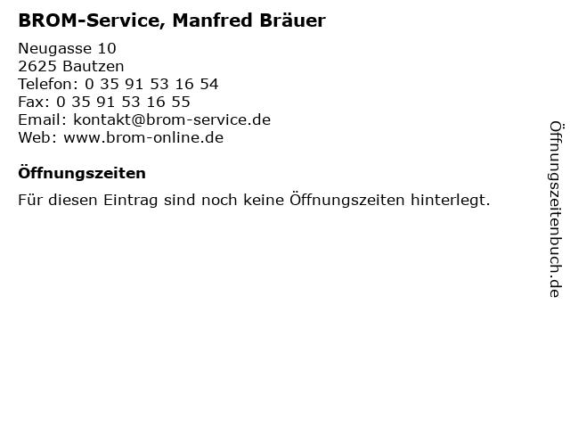BROM-Service, Manfred Bräuer in Bautzen: Adresse und Öffnungszeiten