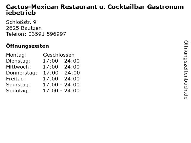 Cactus-Mexican Restaurant u. Cocktailbar Gastronomiebetrieb in Bautzen: Adresse und Öffnungszeiten