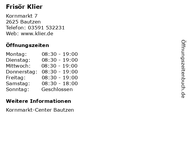 Frisör Klier GmbH in Bautzen: Adresse und Öffnungszeiten