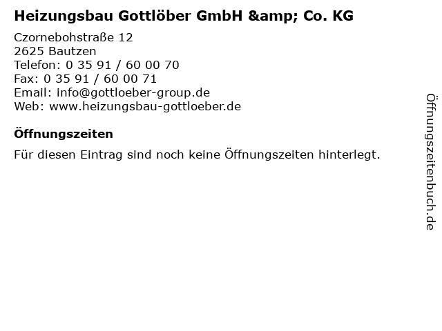 Heizungsbau Gottlöber GmbH & Co. KG in Bautzen: Adresse und Öffnungszeiten