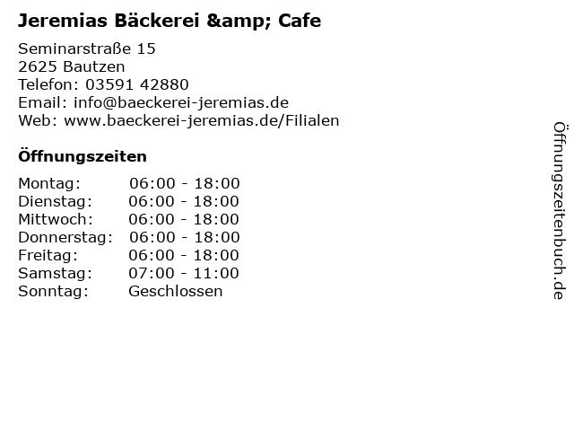 Jeremias Bäckerei & Cafe in Bautzen: Adresse und Öffnungszeiten