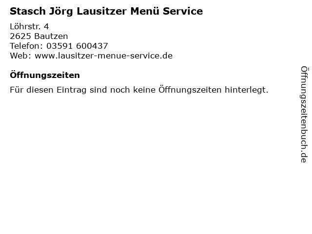 Stasch Jörg Lausitzer Menü Service in Bautzen: Adresse und Öffnungszeiten