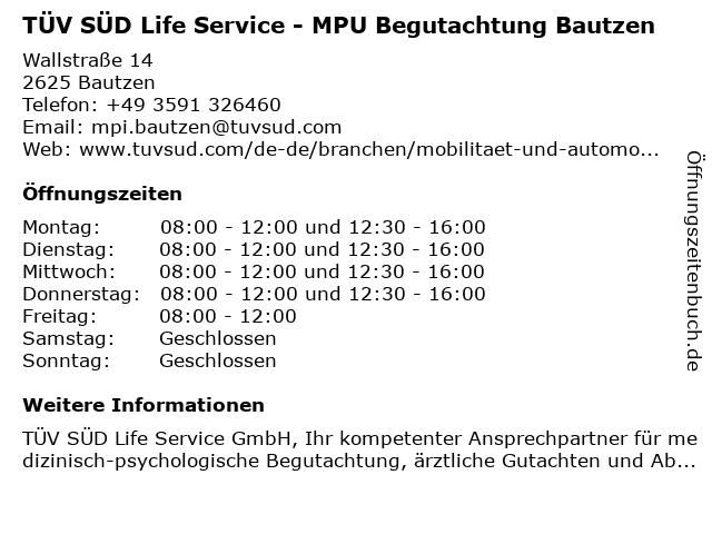 TÜV SÜD Life Service - MPU Begutachtung Bautzen in Bautzen: Adresse und Öffnungszeiten