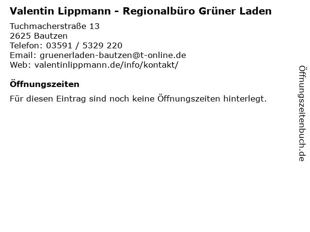Valentin Lippmann - Regionalbüro Grüner Laden in Bautzen: Adresse und Öffnungszeiten