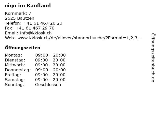 cigo im Kaufland in Bautzen: Adresse und Öffnungszeiten