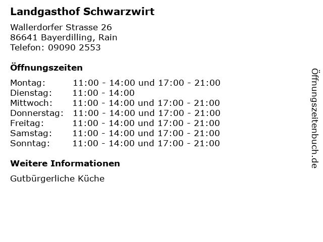 Landgasthof Schwarzwirt in Bayerdilling, Rain: Adresse und Öffnungszeiten