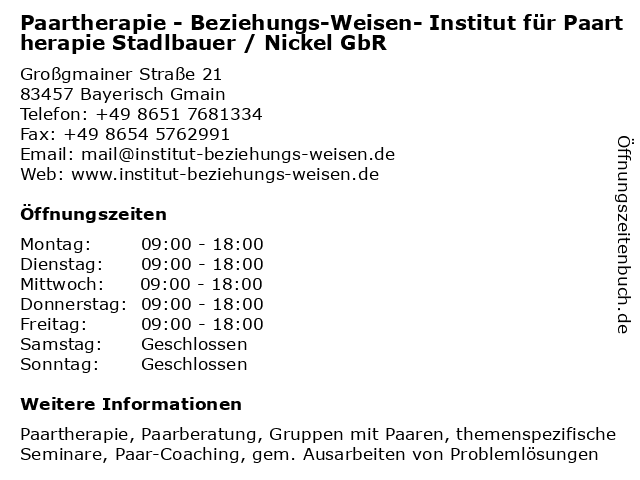 Paartherapie - Beziehungs-Weisen- Institut für Paartherapie Stadlbauer / Nickel GbR in Bayerisch Gmain: Adresse und Öffnungszeiten