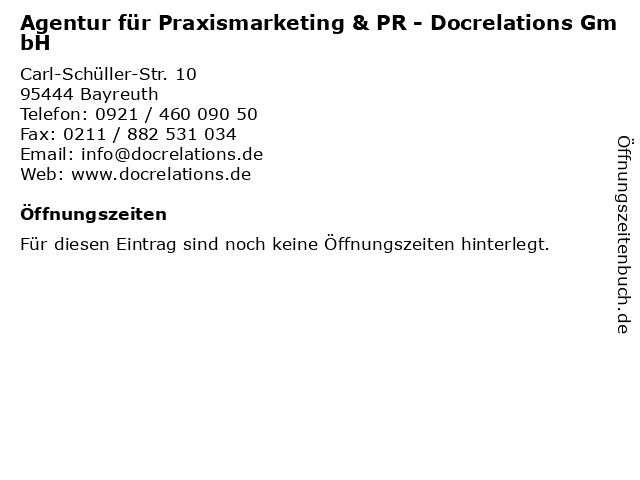 Agentur für Praxismarketing & PR - Docrelations GmbH in Bayreuth: Adresse und Öffnungszeiten