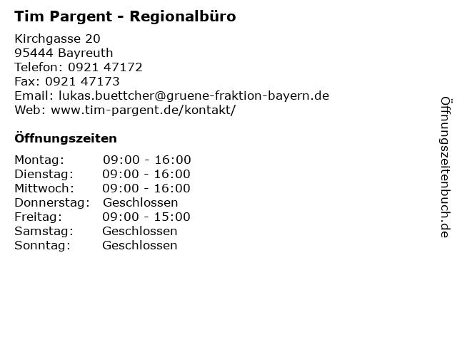 Tim Pargent - Regionalbüro in Bayreuth: Adresse und Öffnungszeiten