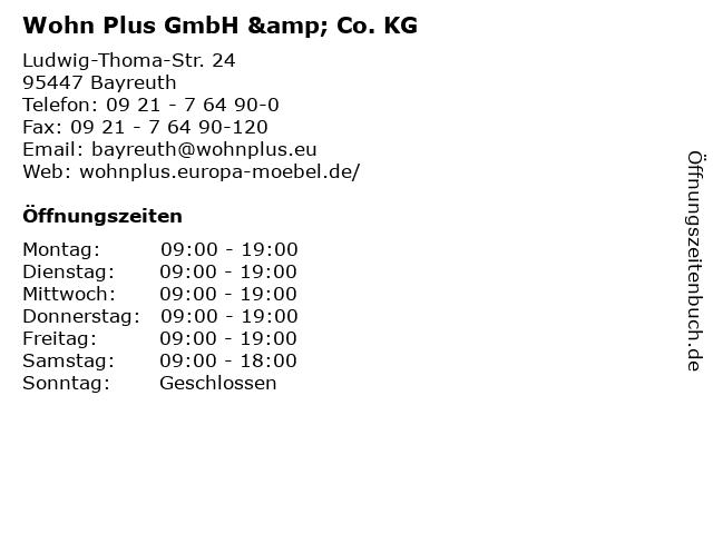 ᐅ öffnungszeiten Wohn Plus Gmbh Co Kg Ludwig Thoma Str 24