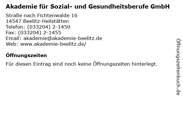 Akademie für Sozial- und Gesundheitsberufe GmbH in Beelitz-Heilstätten: Adresse und Öffnungszeiten