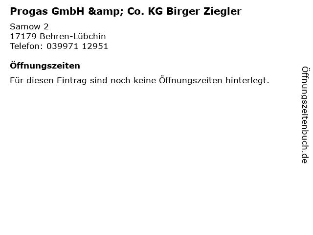 Progas GmbH & Co. KG Birger Ziegler in Behren-Lübchin: Adresse und Öffnungszeiten