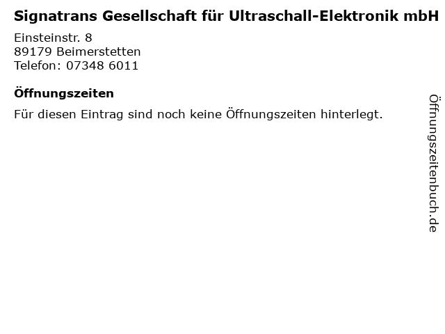 Signatrans Gesellschaft für Ultraschall-Elektronik mbH in Beimerstetten: Adresse und Öffnungszeiten