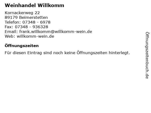 Weinhandel Willkomm in Beimerstetten: Adresse und Öffnungszeiten