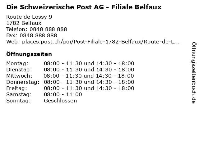 Die Schweizerische Post AG - Filiale Belfaux in Belfaux: Adresse und Öffnungszeiten