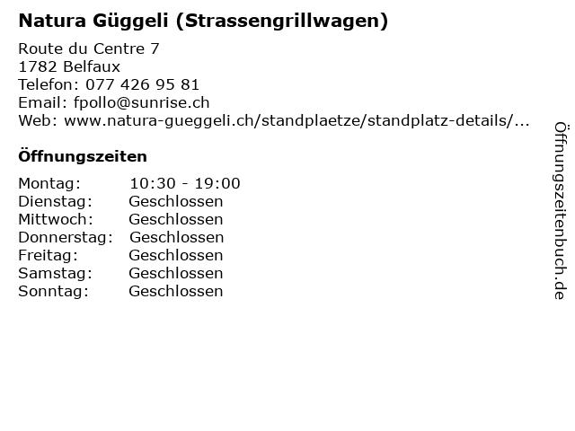 Natura Güggeli (Strassengrillwagen) in Belfaux: Adresse und Öffnungszeiten