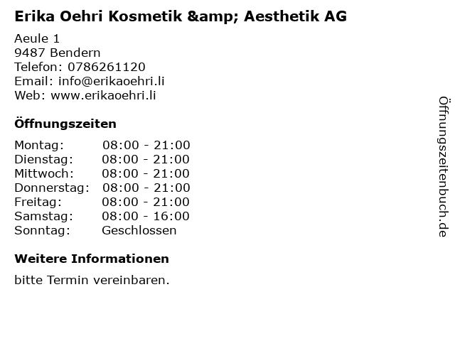 Erika Oehri Kosmetik & Aesthetik AG in Bendern: Adresse und Öffnungszeiten