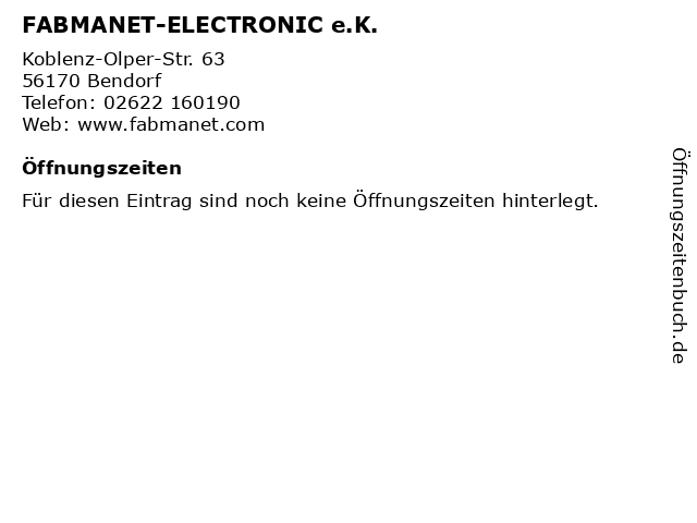 FABMANET-ELECTRONIC e.K. in Bendorf: Adresse und Öffnungszeiten