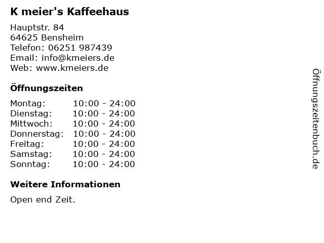 K meier's Kaffeehaus in Bensheim: Adresse und Öffnungszeiten