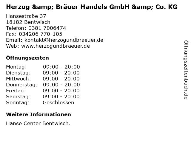 Herzog & Bräuer Handels GmbH & Co. KG in Bentwisch: Adresse und Öffnungszeiten