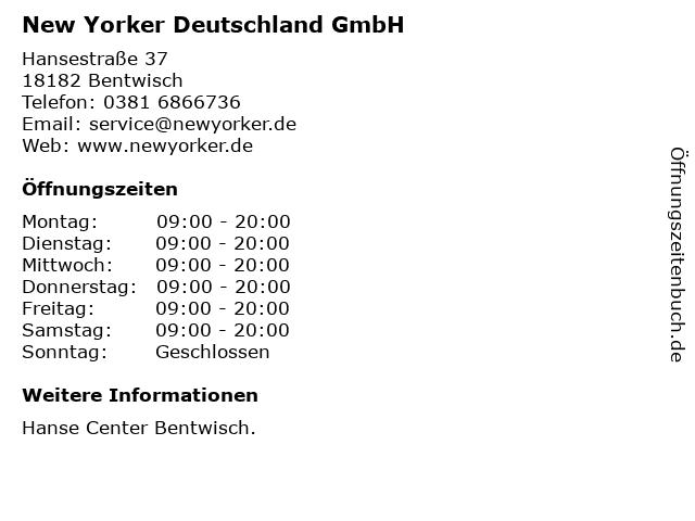 New Yorker Deutschland GmbH in Bentwisch: Adresse und Öffnungszeiten